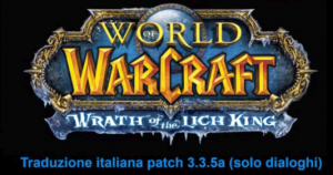 World of Warcraft 3.3.5a in italiano